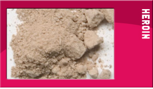 Brown Powder Heroin http://www.19andover.co.uk/ALCOHOL_DRUGS/drug_list/heroin_drugs.html